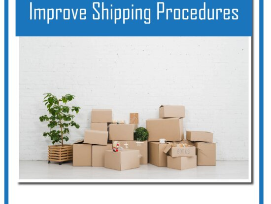 improve shipping procedure ISO 9001