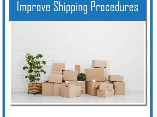 improve shipping procedure ISO 9001