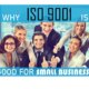 why ISO 9001 is good for small business